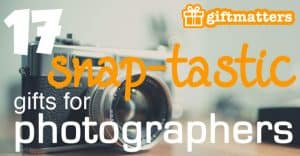 17 Snaptastic Gifts For Photographers