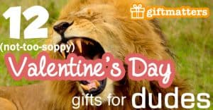 valentines-day-gifts-for-dudes